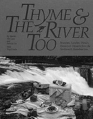 Thyme and the River Too Brunches, Lunches, Picnic  1993 9781558681552 Front Cover