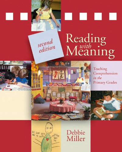 Reading with Meaning Teaching Comprehension in the Primary Grades 2nd 2012 edition cover