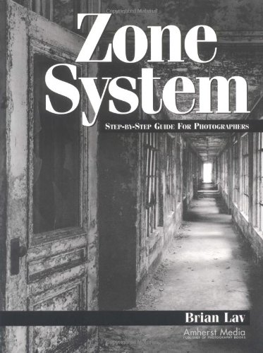 Zone System Step by Step Guide for Photographers  2002 edition cover