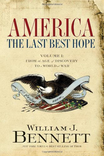 America The Last Best Hope - From the Age of Discovery to a World at War  2006 edition cover