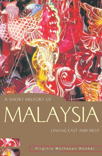 Short History of Malaysia Linking East and West  2003 9781864489552 Front Cover