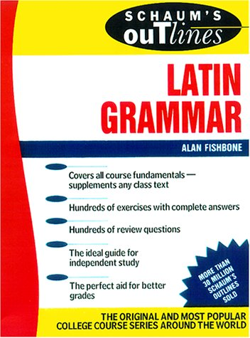 Schaum's Outline of Latin Grammar   2002 (Student Manual, Study Guide, etc.) 9780071364553 Front Cover