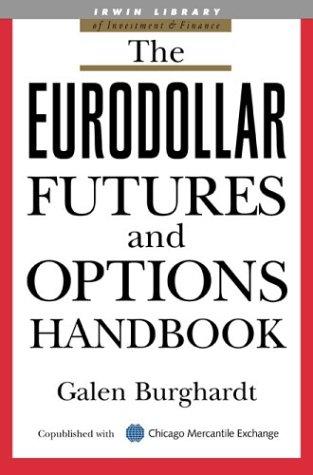 Eurodollar Futures and Options Handbook   2003 edition cover