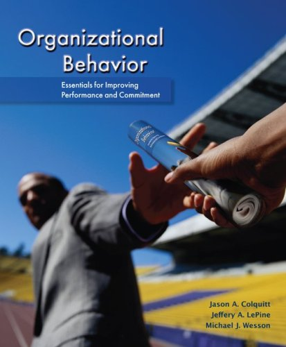 Organizational Behavior Essentials for Improving Performance and Commitment  2010 9780078112553 Front Cover