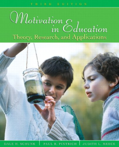 Motivation in Education Theory, Research, and Applications 3rd 2008 edition cover