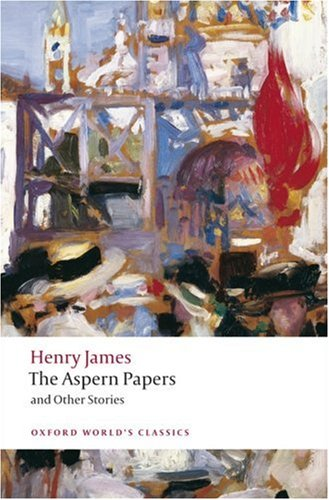 Aspern Papers and Other Stories   2009 9780199538553 Front Cover