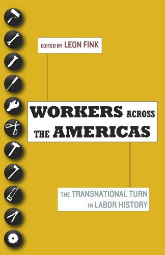 Workers Across the Americas The Transnational Turn in Labor History  2011 9780199778553 Front Cover
