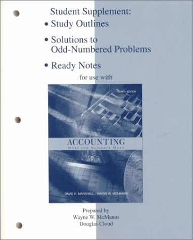 Solutions to Odd Number Problems for Use with Accounting What the Numbers Mean 4th 1999 9780256268553 Front Cover
