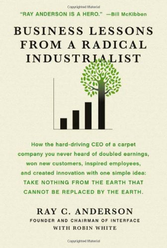 Business Lessons from a Radical Industrialist   2011 edition cover