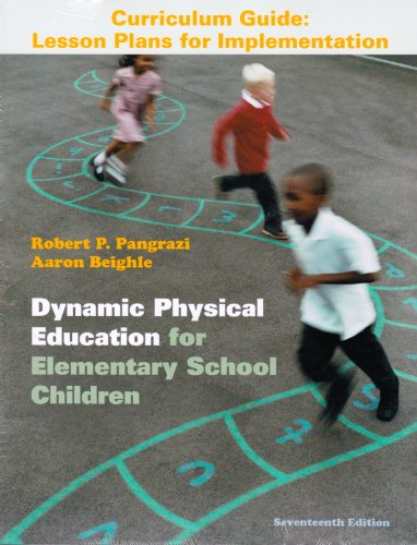 Dynamic Physical Education Curriculum Guide Lesson Plans for Implementation 17th 2013 (Revised) edition cover
