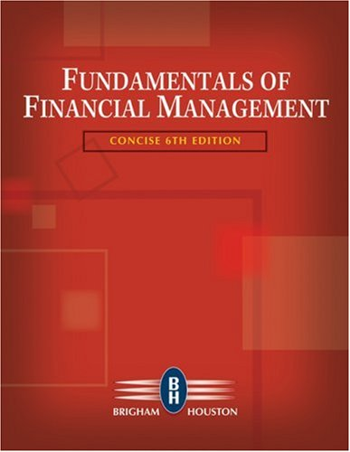 Fundamentals of Financial Management, Concise Edition (with Thomson ONE - Business School Edition)  6th 2009 edition cover