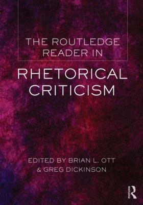 Routledge Reader in Rhetorical Criticism   2013 edition cover