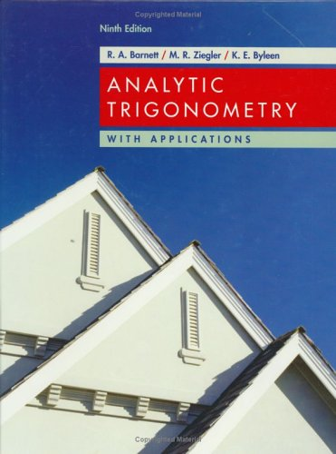 Analytic Trigonometry with Applications Test Bank 9th 2006 (Revised) edition cover