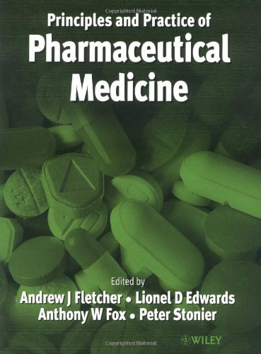 Principles and Practice of Pharmaceutical Medicine   2000 9780471986553 Front Cover