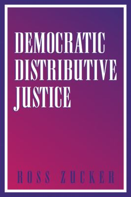 Democratic Distributive Justice   2003 9780521533553 Front Cover