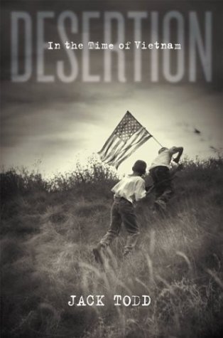 Desertion In the Time of Vietnam  2001 9780618091553 Front Cover