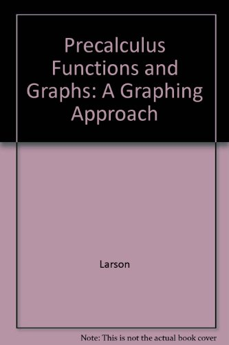 Precalculus Functions and Graphs A Graphing Approach 5th 2007 9780618851553 Front Cover