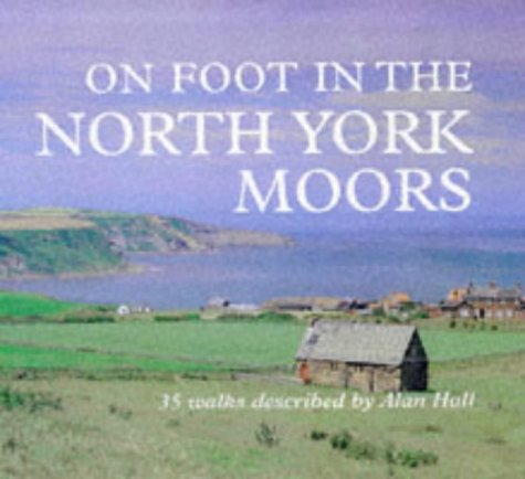 On Foot in North York Moors:   2001 edition cover