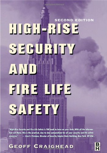 High-Rise Security and Fire Life Safety  2nd 2003 (Revised) 9780750674553 Front Cover