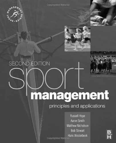 Sport Management Principles and Applications 2nd 2009 (Revised) 9780750687553 Front Cover