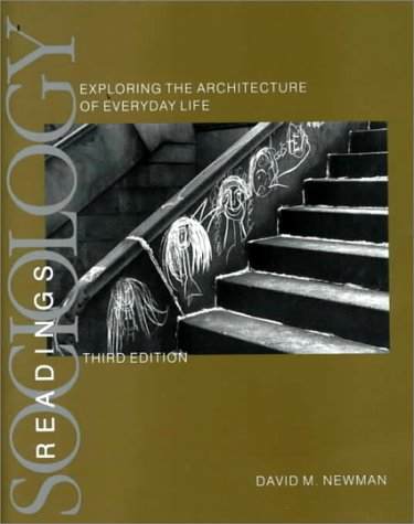 Sociology Exploring Architecture of Everyday Life Readings 3rd 1999 9780761986553 Front Cover