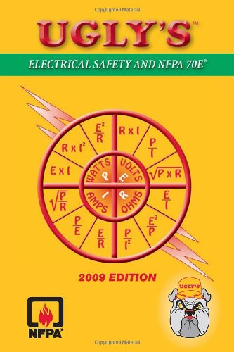 Ugly's Electrical Safety and NFPA 70E�  70th 2010 9780763768553 Front Cover