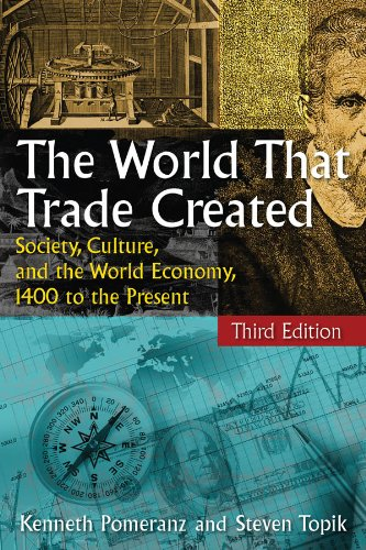 World That Trade Created Society, Culture, and the World Economy, 1400 to the Present 3rd 2013 edition cover