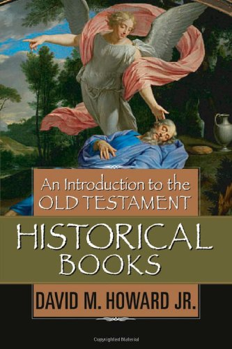 Introduction to the Old Testament Historical Books   2007 edition cover
