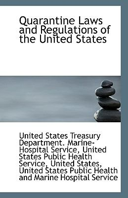 Quarantine Laws and Regulations of the United States N/A edition cover