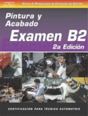 ASE Collision Test Prep Series -- Spanish Versions Complete Set (B2-B6)  2nd 2003 9781401841553 Front Cover