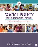 Social Policy for Children and Families A Risk and Resilience Perspective 3rd 2016 9781483344553 Front Cover