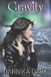 Gravity (Mageri Series: Book 4)  N/A 9781484954553 Front Cover