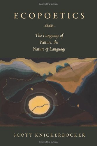 Ecopoetics The Language of Nature, the Nature of Language  2012 edition cover