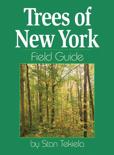 Trees of New York Field Guide  N/A edition cover