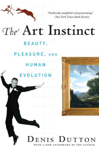 Art Instinct Beauty, Pleasure, and Human Evolution  2010 edition cover