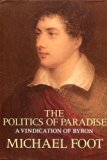 Politics of Paradise A Vindication of Byron  1988 edition cover