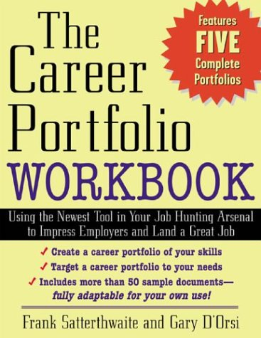 Career Portfolio Using the Newest Tool in Your Job-Hunting Arsenal to Impress Employers and Land a Great Job  2003 (Workbook) edition cover