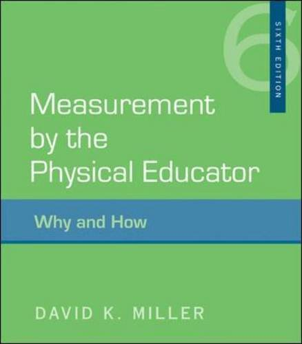 Measurement by the Physical Educator Why and How 6th 2011 edition cover