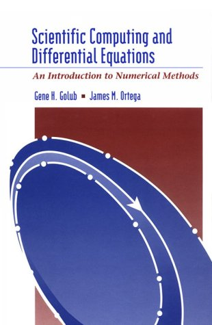 Scientific Computing and Differential Equations An Introduction to Numerical Methods 2nd 1992 edition cover