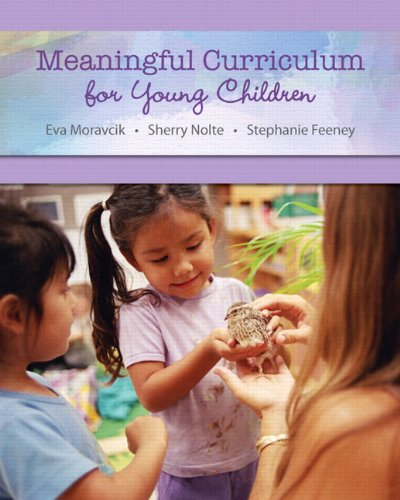Meaningful Curriculum for Young Children   2013 9780132862554 Front Cover
