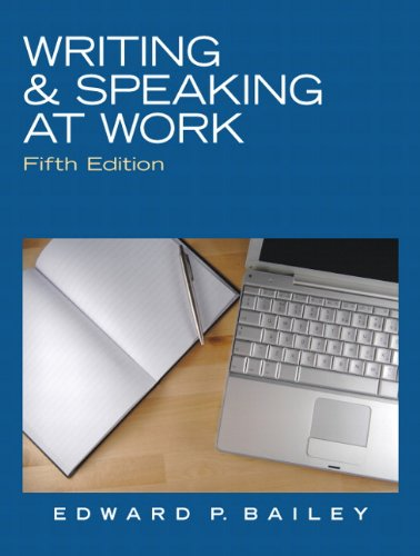 Writing and Speaking at Work  5th 2011 (Revised) 9780136088554 Front Cover