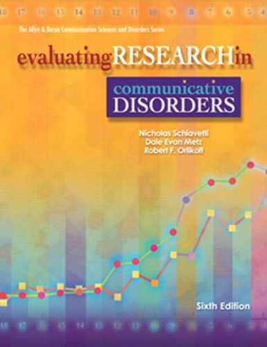 Evaluating Research in Communicative Disorders  6th 2011 edition cover