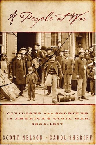 People at War Civilians and Soldiers in America's Civil War, 1854-1877  2007 edition cover