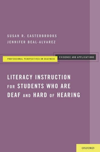 Literacy Instruction for Students Who Are Deaf and Hard of Hearing   2013 edition cover