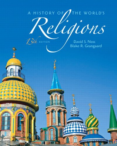 History of the World's Religions  13th 2012 9780205007554 Front Cover