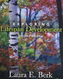 Exploring Lifespan Development  2nd 2011 9780205838554 Front Cover