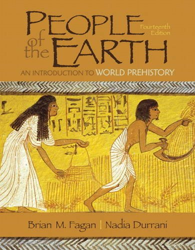 People of the Earth An Introduction to World Prehistory 14th 2013 (Revised) edition cover