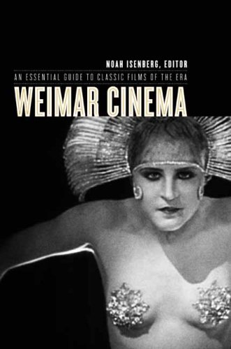 Weimar Cinema An Essential Guide to Classic Films of the Era  2008 edition cover