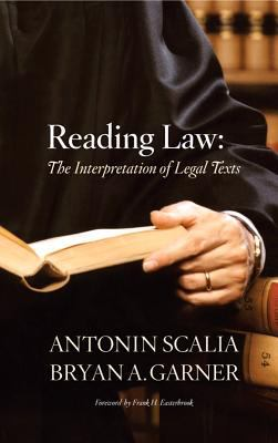 Reading Law The Interpretation of Legal Texts  2012 9780314275554 Front Cover