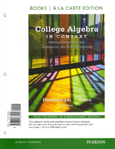 College Algebra in Context With Applications for the Managerial, Life, and Social Sciences 4th 2013 9780321837554 Front Cover